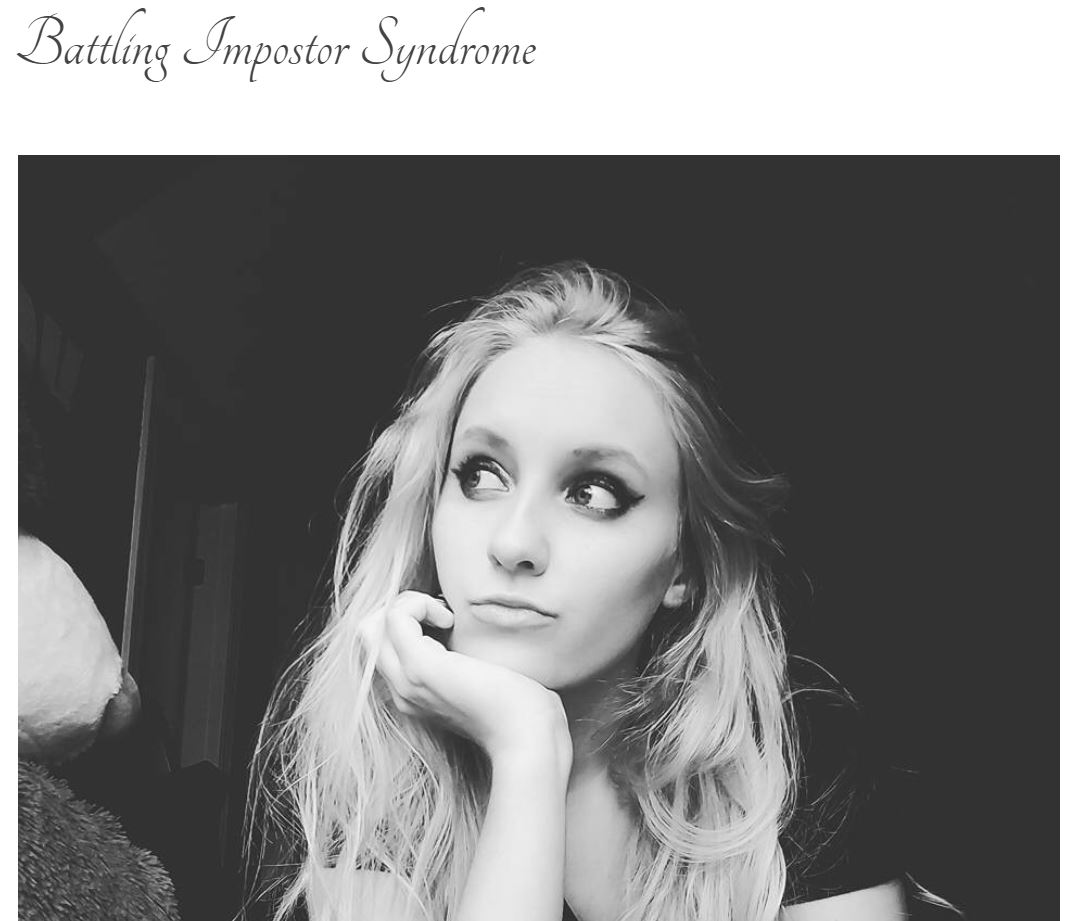 "Screen grab of blog title page: ""Battling Impostor Syndrome"" with black and white photo of blonde girl with long hair staring off into the distance."