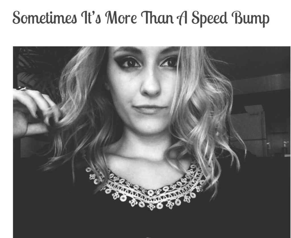 "Screen grab of blog title page: ""Sometimes It's More Than A Speed Bump"" with black and white photo of blonde girl with short hair and serious expression on her face."