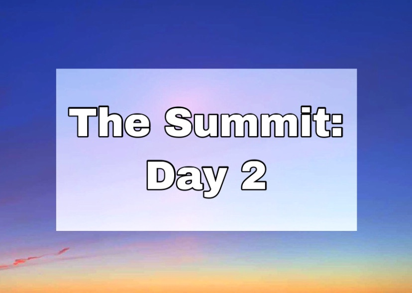 "A blue and yellow faded sunset with text ""The Summit: Day 2"""